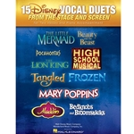 15 Disney Vocal Duets from Stage and Screen for 2 Voices & Piano Accompaniment